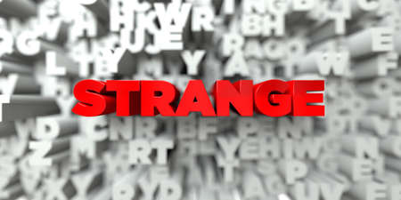 royalty: STRANGE -  Red text on typography background - 3D rendered royalty free stock image. This image can be used for an online website banner ad or a print postcard. Stock Photo