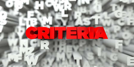 CRITERIA -  Red text on typography background - 3D rendered royalty free stock image. This image can be used for an online website banner ad or a print postcard. 写真素材