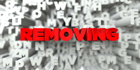 removing: REMOVING -  Red text on typography background - 3D rendered royalty free stock image. This image can be used for an online website banner ad or a print postcard.