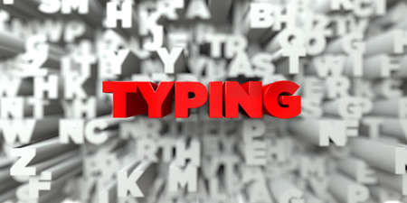 TYPING -  Red text on typography background - 3D rendered royalty free stock image. This image can be used for an online website banner ad or a print postcard.