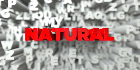 NATURAL -  Red text on typography background - 3D rendered royalty free stock image. This image can be used for an online website banner ad or a print postcard. Stock Photo