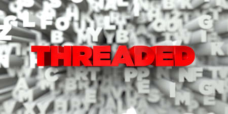 threaded: THREADED -  Red text on typography background - 3D rendered royalty free stock image. This image can be used for an online website banner ad or a print postcard.