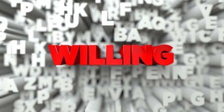 WILLING -  Red text on typography background - 3D rendered royalty free stock image. This image can be used for an online website banner ad or a print postcard.