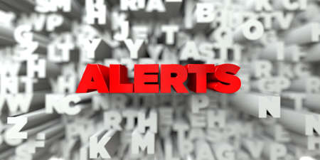 alerts: ALERTS -  Red text on typography background - 3D rendered royalty free stock image. This image can be used for an online website banner ad or a print postcard.