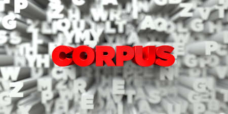 CORPUS -  Red text on typography background - 3D rendered royalty free stock image. This image can be used for an online website banner ad or a print postcard.