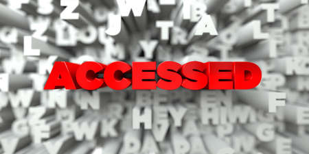 accessed: ACCESSED -  Red text on typography background - 3D rendered royalty free stock image. This image can be used for an online website banner ad or a print postcard.