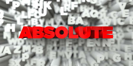 absolute: ABSOLUTE -  Red text on typography background - 3D rendered royalty free stock image. This image can be used for an online website banner ad or a print postcard. Stock Photo