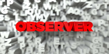 observer: OBSERVER -  Red text on typography background - 3D rendered royalty free stock image. This image can be used for an online website banner ad or a print postcard.