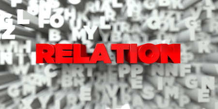 RELATION -  Red text on typography background - 3D rendered royalty free stock image. This image can be used for an online website banner ad or a print postcard.