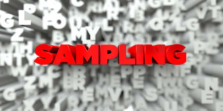 SAMPLING -  Red text on typography background - 3D rendered royalty free stock image. This image can be used for an online website banner ad or a print postcard.