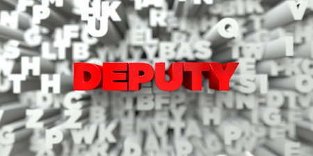 DEPUTY -  Red text on typography background - 3D rendered royalty free stock image. This image can be used for an online website banner ad or a print postcard.