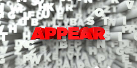 appear: APPEAR -  Red text on typography background - 3D rendered royalty free stock image. This image can be used for an online website banner ad or a print postcard.