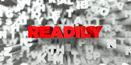 READILY -  Red text on typography background - 3D rendered royalty free stock image. This image can be used for an online website banner ad or a print postcard.
