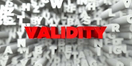 VALIDITY -  Red text on typography background - 3D rendered royalty free stock image. This image can be used for an online website banner ad or a print postcard.