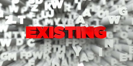 the existing: EXISTING -  Red text on typography background - 3D rendered royalty free stock image. This image can be used for an online website banner ad or a print postcard. Stock Photo