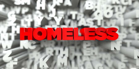 royalty: HOMELESS -  Red text on typography background - 3D rendered royalty free stock image. This image can be used for an online website banner ad or a print postcard.