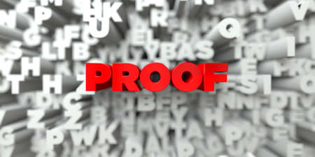 PROOF -  Red text on typography background - 3D rendered royalty free stock image. This image can be used for an online website banner ad or a print postcard.
