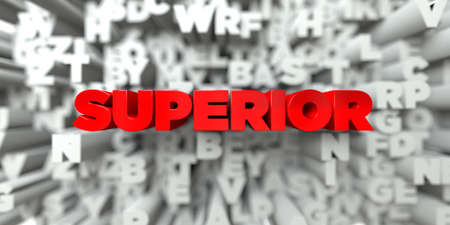 SUPERIOR -  Red text on typography background - 3D rendered royalty free stock image. This image can be used for an online website banner ad or a print postcard.