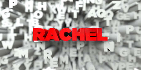 RACHEL -  Red text on typography background - 3D rendered royalty free stock image. This image can be used for an online website banner ad or a print postcard.