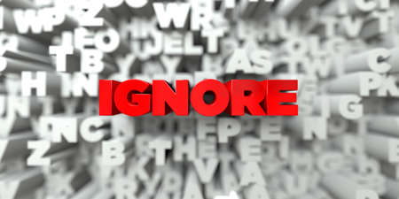 ignore: IGNORE -  Red text on typography background - 3D rendered royalty free stock image. This image can be used for an online website banner ad or a print postcard.