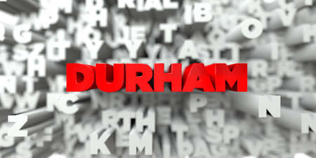 DURHAM -  Red text on typography background - 3D rendered royalty free stock image. This image can be used for an online website banner ad or a print postcard.
