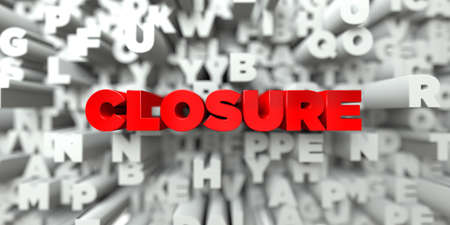 CLOSURE -  Red text on typography background - 3D rendered royalty free stock image. This image can be used for an online website banner ad or a print postcard. Banco de Imagens