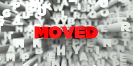 MOVED -  Red text on typography background - 3D rendered royalty free stock image. This image can be used for an online website banner ad or a print postcard.