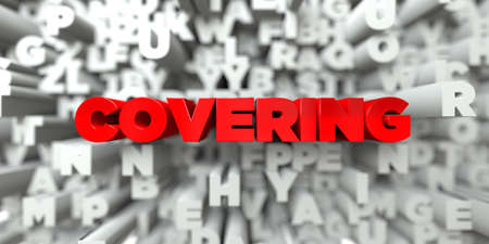 COVERING -  Red text on typography background - 3D rendered royalty free stock image. This image can be used for an online website banner ad or a print postcard. Stock Photo