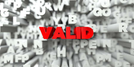 valid: VALID -  Red text on typography background - 3D rendered royalty free stock image. This image can be used for an online website banner ad or a print postcard. Stock Photo