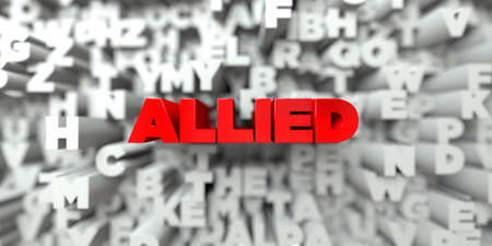 allied: ALLIED -  Red text on typography background - 3D rendered royalty free stock image. This image can be used for an online website banner ad or a print postcard.