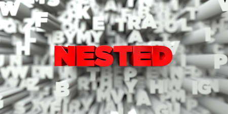 NESTED -  Red text on typography background - 3D rendered royalty free stock image. This image can be used for an online website banner ad or a print postcard. Banco de Imagens - 66937939