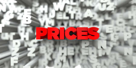 free stock: PRICES -  Red text on typography background - 3D rendered royalty free stock image. This image can be used for an online website banner ad or a print postcard. Stock Photo