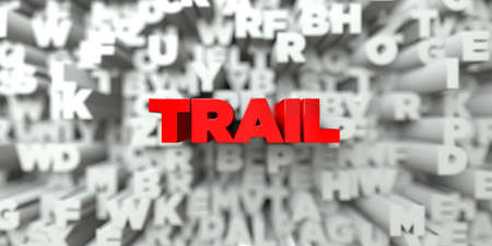 royalty: TRAIL -  Red text on typography background - 3D rendered royalty free stock image. This image can be used for an online website banner ad or a print postcard.