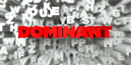 dominant: DOMINANT -  Red text on typography background - 3D rendered royalty free stock image. This image can be used for an online website banner ad or a print postcard.