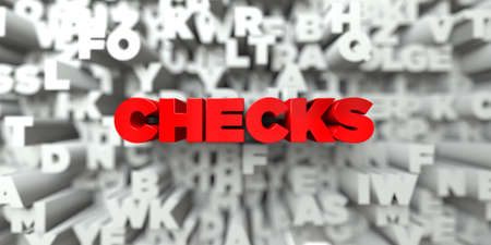 CHECKS -  Red text on typography background - 3D rendered royalty free stock image. This image can be used for an online website banner ad or a print postcard.