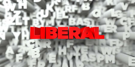 liberal: LIBERAL -  Red text on typography background - 3D rendered royalty free stock image. This image can be used for an online website banner ad or a print postcard.