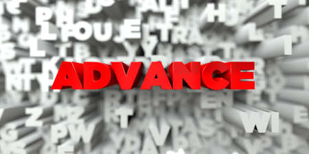 ADVANCE -  Red text on typography background - 3D rendered royalty free stock image. This image can be used for an online website banner ad or a print postcard.