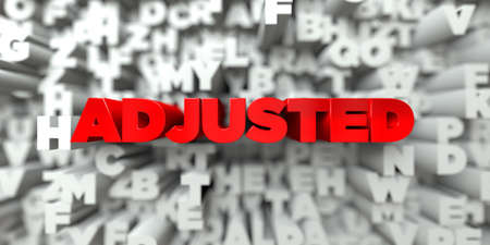 adjusted: ADJUSTED -  Red text on typography background - 3D rendered royalty free stock image. This image can be used for an online website banner ad or a print postcard.