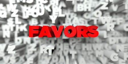 FAVORS -  Red text on typography background - 3D rendered royalty free stock image. This image can be used for an online website banner ad or a print postcard.