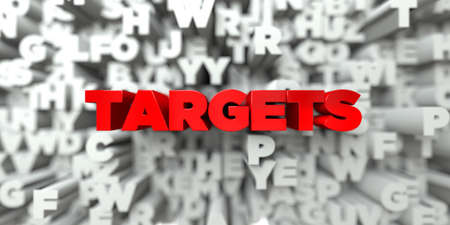 TARGETS -  Red text on typography background - 3D rendered royalty free stock image. This image can be used for an online website banner ad or a print postcard.