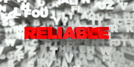 reliable: RELIABLE -  Red text on typography background - 3D rendered royalty free stock image. This image can be used for an online website banner ad or a print postcard. Stock Photo