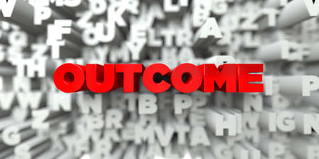 OUTCOME -  Red text on typography background - 3D rendered royalty free stock image. This image can be used for an online website banner ad or a print postcard.