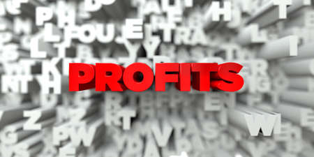 PROFITS -  Red text on typography background - 3D rendered royalty free stock image. This image can be used for an online website banner ad or a print postcard.