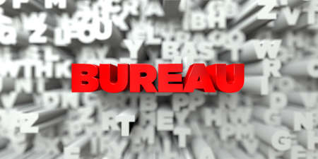 BUREAU -  Red text on typography background - 3D rendered royalty free stock image. This image can be used for an online website banner ad or a print postcard. Stock Photo