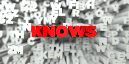 knows: KNOWS -  Red text on typography background - 3D rendered royalty free stock image. This image can be used for an online website banner ad or a print postcard. Stock Photo