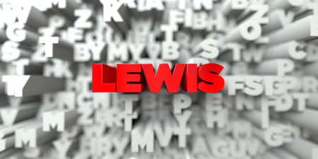 lewis: LEWIS -  Red text on typography background - 3D rendered royalty free stock image. This image can be used for an online website banner ad or a print postcard.