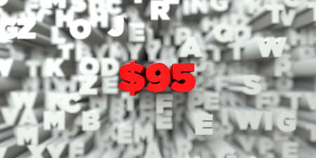 95: $95 -  Red text on typography background - 3D rendered royalty free stock image. This image can be used for an online website banner ad or a print postcard. Stock Photo