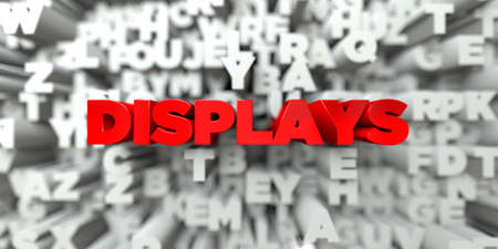 DISPLAYS -  Red text on typography background - 3D rendered royalty free stock image. This image can be used for an online website banner ad or a print postcard.