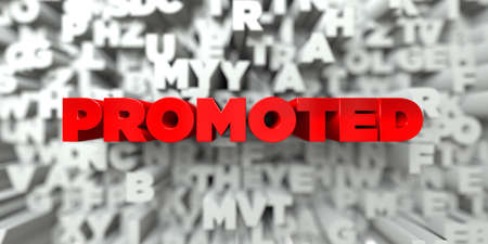 promoted: PROMOTED -  Red text on typography background - 3D rendered royalty free stock image. This image can be used for an online website banner ad or a print postcard. Stock Photo