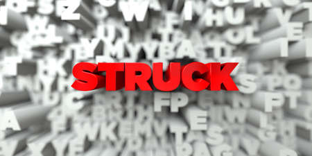 struck: STRUCK -  Red text on typography background - 3D rendered royalty free stock image. This image can be used for an online website banner ad or a print postcard.